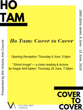 Ho Tam: Cover to Cover @ Victoria Arts Council Jun 6 2019 - Jun 27th @ Victoria Arts Council