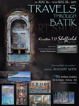 """Travels Through Batik - at home and abroad"": Kirsten T.O. Sheffield   @ ArtSea Gallery Aug 16 2019 - Jan 28th @ ArtSea Gallery"