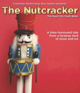 The Nutcracker: Royal City Youth Ballet @ Cowichan Performing Arts Centre Dec 7 2019 - Jun 20th @ Cowichan Performing Arts Centre