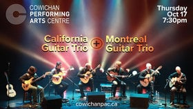California Guitar Trio + Montreal Guitar Trio: California Guitar Trio, Montreal Guitar Trio @ Cowichan Performing Arts Centre Oct 17 2019 - Jun 26th @ Cowichan Performing Arts Centre