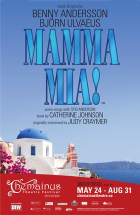 Mamma Mia! @ Chemainus Theatre Festival Aug 31 2019 - Jul 20th @ Chemainus Theatre Festival