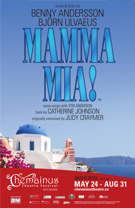 Mamma Mia! @ Chemainus Theatre Festival Aug 31 2019 - Jun 26th @ Chemainus Theatre Festival