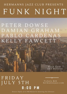 FUNK NIGHT! Featuring Peter Dowse, Kelly Fawcett, Pablo Cardenas, Damian Graham @ Hermann