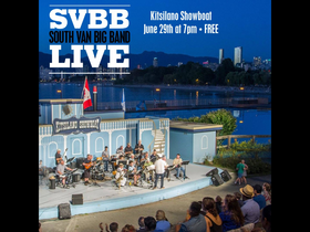 South Van Big Band @ Kitsilano Show Boat Jun 29 2019 - Nov 17th @ Kitsilano Show Boat