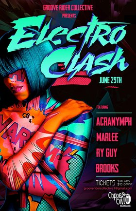 Electro Clash: Brooks, Ry Guy, ACRANYMPH, PHOTON @ Copper Owl Jun 29 2019 - Dec 11th @ Copper Owl