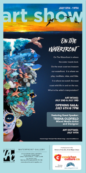 On the Waterfront @ Ladysmith Waterfront Gallery Jul 5 2019 - Jun 20th @ Ladysmith Waterfront Gallery