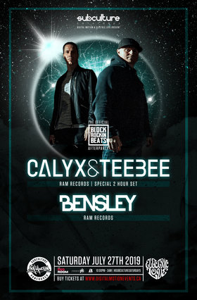 Calyx and Teebee (2 hour set) w/ Bensley at SUBculture @ The Red Room Jul 27 2019 - Aug 22nd @ The Red Room