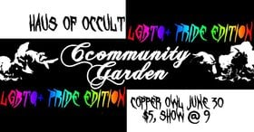 Ccommunity Garden: PRIDE @ Copper Owl Jun 30 2019 - Dec 11th @ Copper Owl