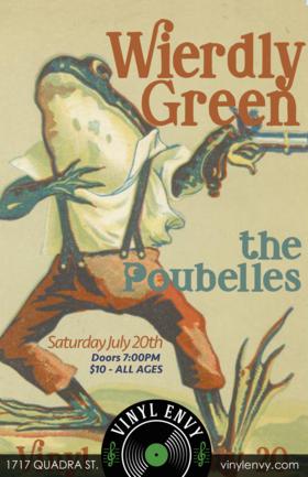 Weirdly Green, The Poubelles @ Vinyl Envy Jul 20 2019 - Oct 18th @ Vinyl Envy
