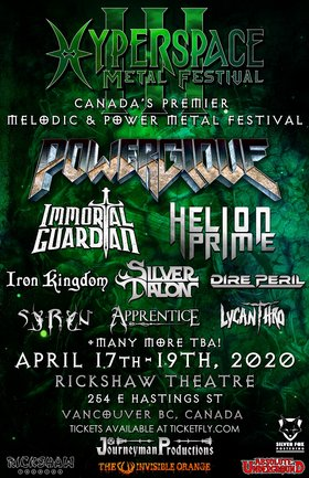 Hyperspace Metal Festival III: Power Glove, Iron Kingdom, Immortal Guardian, Helion Prime, Dire Peril, Silver Talon, Syryn, Apprentice, Lycanthro @ Rickshaw Theatre Apr 17 2020 - Jul 4th @ Rickshaw Theatre