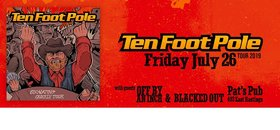 ten foot pole, OFF BY AN INCH, Blacked Out @ Pat's Pub Jul 26 2019 - Oct 27th @ Pat's Pub