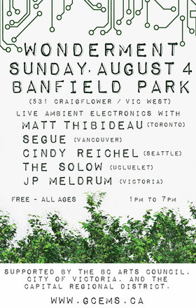 Wonderment (Ambient Edition) at Banfield Park: Matt Thibideau, Segue, Cindy Reichel, The SoLow , JP Meldrum @ Banfield Park Aug 4 2019 - Aug 23rd @ Banfield Park
