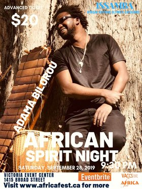 African Spirit Night - THE MANDINGO EXPERIENCE: Adama Bilorou @ Victoria Event Centre Sep 28 2019 - Jan 27th @ Victoria Event Centre