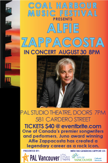 Coal Harbour Music Festival: Alfie Zappacosta @ PAL Studio Theatre Aug 30 2019 - Sep 17th @ PAL Studio Theatre