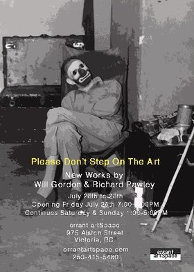 Please Don't Step On The Art: Will Gordon , Richard Pawley @ Errant ArtSpace Jul 26 2019 - Jul 5th @ Errant ArtSpace