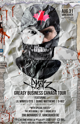 Snak The Ripper - Greasy Business Canada Tour - Vancouver @ The Red Room Aug 31 2019 - Oct 14th @ The Red Room