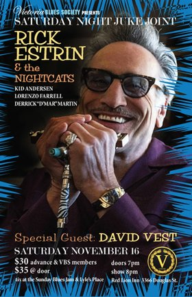 Saturday Night Juke Joint: Rick Estrin & the Nightcats, David Vest @ V-lounge Nov 16 2019 - Oct 14th @ V-lounge