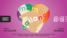 Mambo Italiano @ Langham Court Theatre Jun 20 2020 - Jan 25th @ Langham Court Theatre