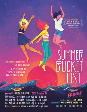 Summer Bucket List - Victoria Fringe @ Blue Bridge at the Roxy Sep 1 2019 - Aug 23rd @ Blue Bridge at the Roxy