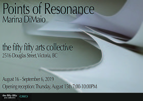 Points of Resonance: Marina DiMaio @ the fifty fifty arts collective Aug 15 2019 - Jul 6th @ the fifty fifty arts collective