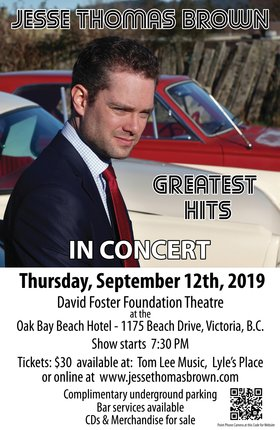 """Greatest Hits"" in Concert: Jesse Thomas Brown @ David Foster Foundation Theatre - 1175 Beach Drive Sep 12 2019 - Jun 5th @ David Foster Foundation Theatre - 1175 Beach Drive"