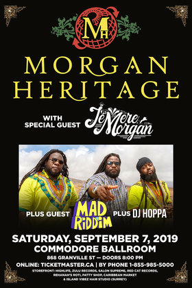 MORGAN HERITAGE, JEMERE MORGAN, MAD RIDDIM, DJ Hoppa @ The Commodore Ballroom Sep 7 2019 - Sep 22nd @ The Commodore Ballroom