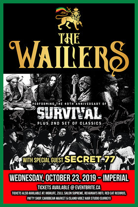 The Wailers, SECRET 77 @ The Imperial Oct 23 2019 - Jul 12th @ The Imperial
