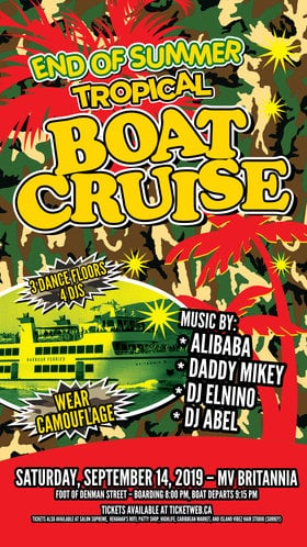 END OF SUMMER TROPICAL BOAT CRUISE: DJ ALIBABA, DJ DADDY MIKEY, DJ EL-NINO, DJ Abel @ MV BRITANNIA Sep 14 2019 - Sep 22nd @ MV BRITANNIA