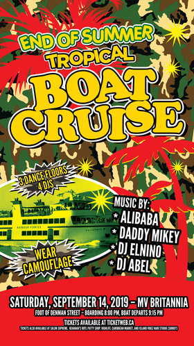 END OF SUMMER TROPICAL BOAT CRUISE: DJ ALIBABA, DJ DADDY MIKEY, DJ EL-NINO, DJ Abel @ MV BRITANNIA Sep 14 2019 - Oct 22nd @ MV BRITANNIA