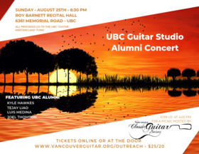 UBC Guitar Studio Alumni Fundraiser: Kyle Hawkes, Tejay Liao, Luis Medina, Joel Thomson, Alec Pearson @ Roy Barnett Recital Hall Aug 25 2019 - Sep 17th @ Roy Barnett Recital Hall