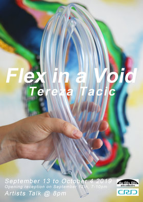 Flex in a Void: Tereza Tacic @ the fifty fifty arts collective Sep 12 2019 - Jul 6th @ the fifty fifty arts collective