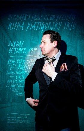Misha Piatigorsky Trio @ Hermann's Jazz Club Oct 13 2019 - Oct 25th @ Hermann's Jazz Club