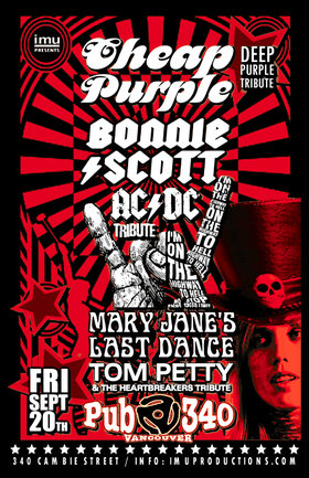 Cheap Purple (Deep Purple Tribute), BONNIE SCOTT (AC/DC Tribute), Mary Jane's Last Dance @ Pub 340 Sep 20 2019 - Apr 8th @ Pub 340