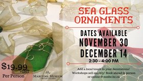 Sea Glass Ornemant Workshop @ Maritime Museum of BC Nov 30 2019 - Oct 14th @ Maritime Museum of BC
