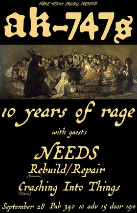 10 Years of Rage Anniversary Show ft.: AK-747s, Needs, Rebuild/Repair, Crashing Into Things @ Pub 340 Sep 28 2019 - Oct 22nd @ Pub 340