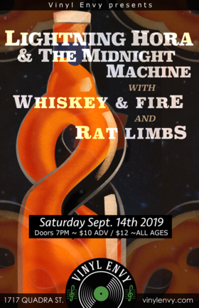 Lightning Hora and the Midnight Machine, Whiskey and Fire, Rat Limbs  (Victoria, BC) @ Vinyl Envy Sep 14 2019 - Feb 25th @ Vinyl Envy