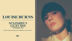 Louise Burns @ Lucky Bar Nov 9 2019 - Oct 25th @ Lucky Bar