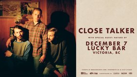 Close Talker @ Lucky Bar Dec 7 2019 - Jul 12th @ Lucky Bar