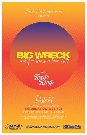 Big Wreck, Texas King @ Distrikt Oct 26 2019 - Sep 26th @ Distrikt