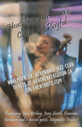 Heather at Hermann's: Classic but Playful: Heather Ferguson, Jan Stirling, Joey Smith, Damian Graham, Miguelito Valdes @ Hermann