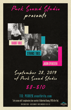 Rabbit Hole, Strange Tides, Jason Sylvester @ Park Sound Studio Sep 28 2019 - Oct 22nd @ Park Sound Studio