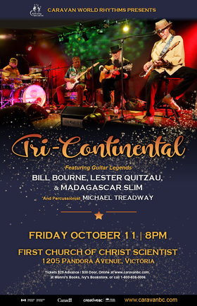 Tricontinental Blues Guitar Trio: Bill Bourne, Lester Quitzau, Madagascar Slim @ First Church of Christ Scientist Oct 11 2019 - Mar 31st @ First Church of Christ Scientist