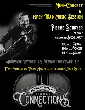 """Pierre Schryer's Fiddle Connections"" - Mini-Concert & Open Trad Music Session @ Hermann"