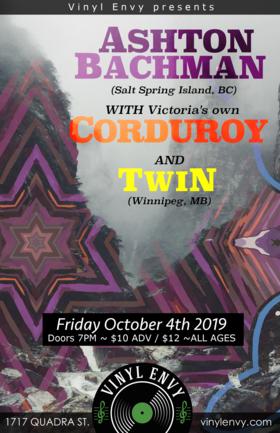 Ashton Bachman (Salt Spring Island, BC), Devil Woman  (Victoria, BC), TWIN  (Winnipeg, MB) @ Vinyl Envy Oct 4 2019 - Oct 20th @ Vinyl Envy