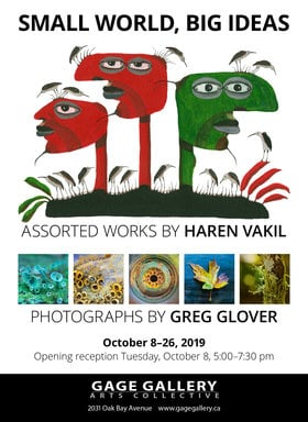 Haren Vakil, Greg Glover @ Gage Gallery Arts Collective Oct 8 2019 - Oct 22nd @ Gage Gallery Arts Collective