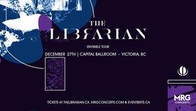 The Librarian @ Capital Ballroom Dec 27 2019 - Oct 15th @ Capital Ballroom