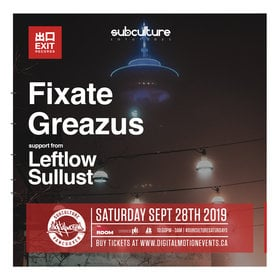 Fixate, Greazus , Leftlow @ The Red Room Sep 28 2019 - Oct 22nd @ The Red Room