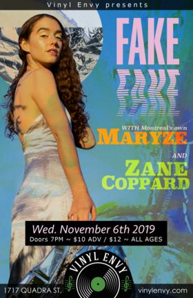 Vinyl Envy's 300th Show:: Fake Fake (Victoria, BC), Maryze  (Montreal, QC), Zane Coppard @ Vinyl Envy Nov 6 2019 - Sep 18th @ Vinyl Envy