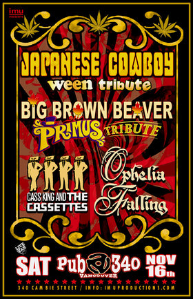 Japanese Cowboy, Big Brown Beaver, OPHELIA FALLING, Cass King & the Cassettes @ Pub 340 Nov 16 2019 - Oct 15th @ Pub 340