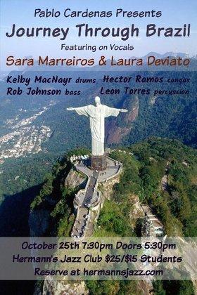 Journey Through Brazil: Pablo Cardenas, Sara Marreiros, Laura Deviato @ Hermann's Jazz Club Oct 25 2019 - Oct 15th @ Hermann's Jazz Club